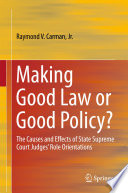 Making Good Law Or Good Policy
