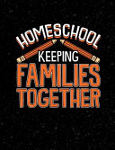 Homeschool Keeping Families Together