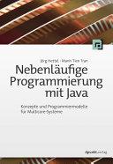 Nebenläufige Programmierung mit Java: Konzepte und ...