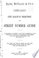 Rand, McNally & Co.'s Chicago City Railway Directory and Street Number Guide ...