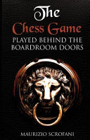 The Chess Game Played Behind the Boardroom Doors