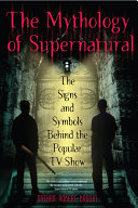 The Mythology of Supernatural