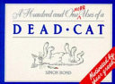 101 More Uses of a Dead Cat