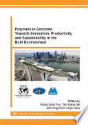 Polymers in Concrete Towards Innovation  Productivity and Sustainability in the Built Environment