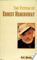 The Fiction of Ernest Hemingway