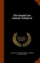 The Canada Law Journal Volume 41