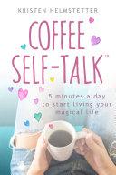 Coffee Self-Talk