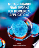 Metal Organic Frameworks for Biomedical Applications Book