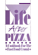 Life After Pizza