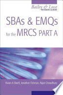 SBAs and EMQs for the MRCS Part A: A Bailey & Love Revision Guide