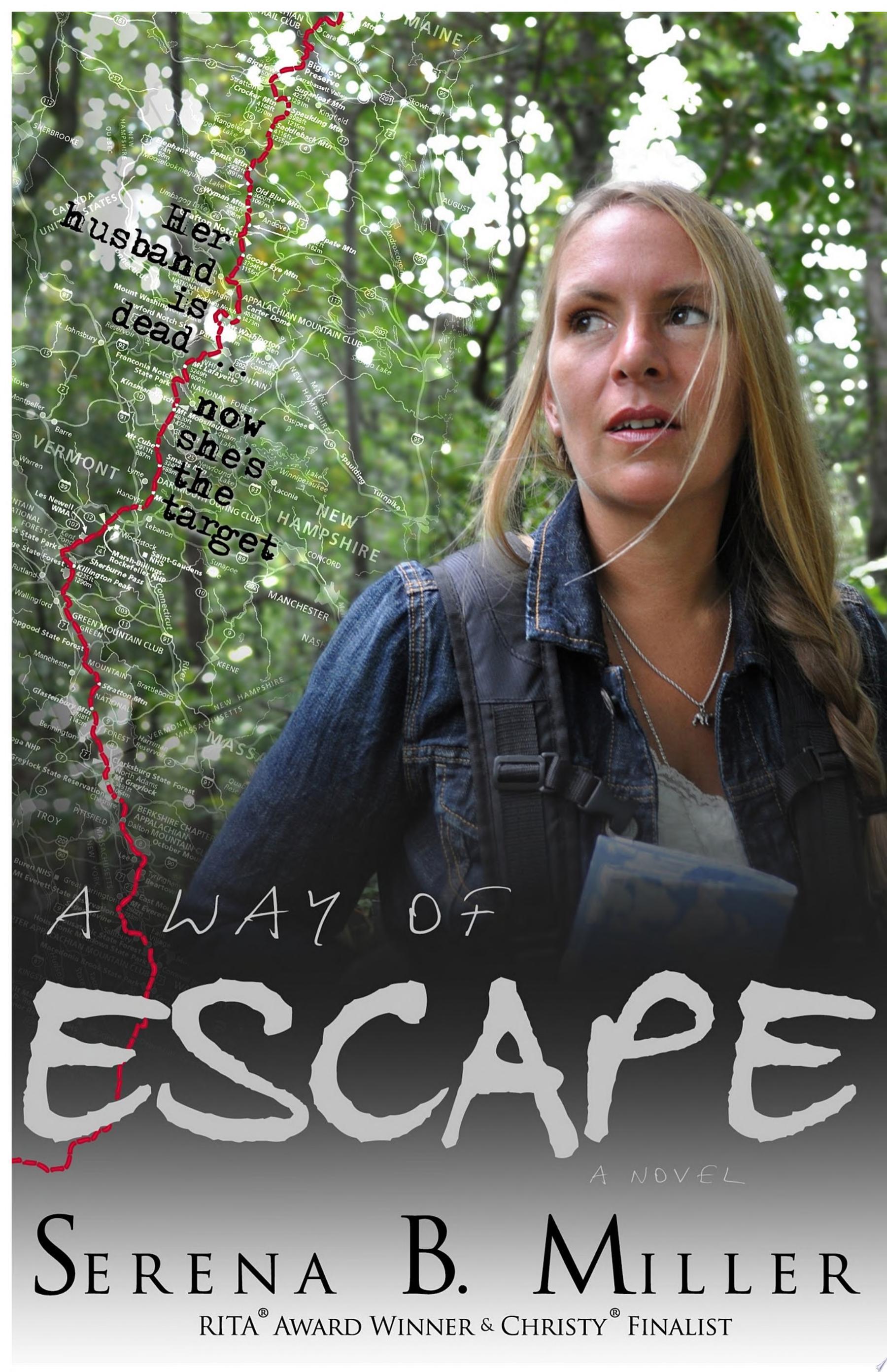 A Way of Escape  A Novel