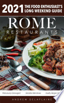 Rome   2021 Restaurants   The Food Enthusiast   s Long Weekend Guide
