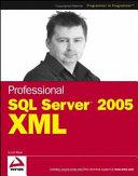 Professional SQL Server 2005 XML
