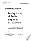 Hearing Levels of Adults by Age and Sex  United States  1960 1962