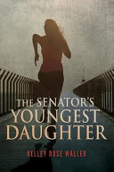The Senator s Youngest Daughter