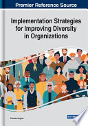 Implementation Strategies for Improving Diversity in Organizations Book