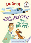 Maybe You Should Fly a Jet  Maybe You Should Be a Vet