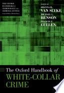 The Oxford Handbook Of White Collar Crime