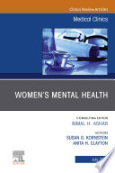 Women s Mental Health  An Issue of Medical Clinics of North America  An Issue of Medical Clinics of North America  E Book