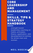 Core Leadership and Management Skills  Tips   Strategy Handbook