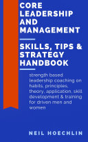 Core Leadership and Management Skills  Tips   Strategy Handbook