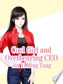 Cool Girl and Overbearing CEO Book PDF