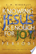 Knowing Jesus Is Enough for Joy  Period