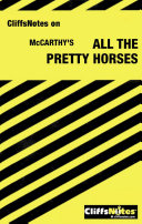 CliffsNotes on McCarthy's All the Pretty Horses ebook