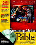Streaming Media Bible