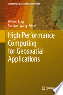 High Performance Computing for Geospatial Applications Book