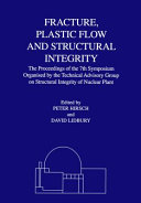 Fracture  Plastic Flow and Structural Integrity