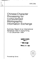 Chinese character processing for computerized bibliographic information exchange
