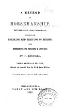 A Method of Horsemanship  Founded Upon New Priciples