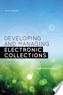 Developing and Managing Electronic Collections Book