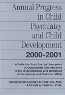 Annual Progress in Child Psychiatry and Child Development 2000 2001