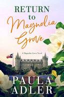 Magnolia Bloom Book 3