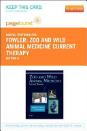 Zoo and Wild Animal Medicine Current Therapy Book