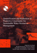 Quantification and Reduction of Predictive Uncertainty for Sustainable Water Resources Management