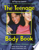 """The Teenage Body Book"" by Kathy McCoy, Charles Wibbelsman, Bob Stover, Kelly Grady, Jennifer Rourke"