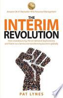 The Interim Revolution