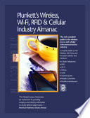 Plunkett s Wireless  Wi Fi  RFID   Cellular Industry Almanac Book