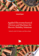 Applied Electromechanical Devices and Machines for Electric Mobility Solutions