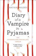 Diary of a Vampire in Pyjamas