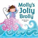 Molly's Jolly Brolly