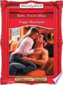 Baby  You re Mine  Mills   Boon Desire