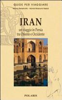 Guida Turistica Iran: un viaggio in Persia tra Oriente e Occidente Immagine Copertina