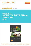 Exotic Animal Formulary   Pageburst E Book on Kno  Retail Access Card  Book