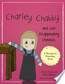 Charley Chatty and the Disappearing Pennies Book