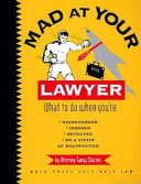Mad at Your Lawyer?