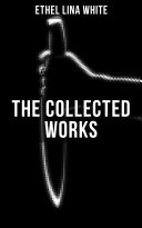 Pdf THE COLLECTED WORKS OF ETHEL LINA WHITE Telecharger